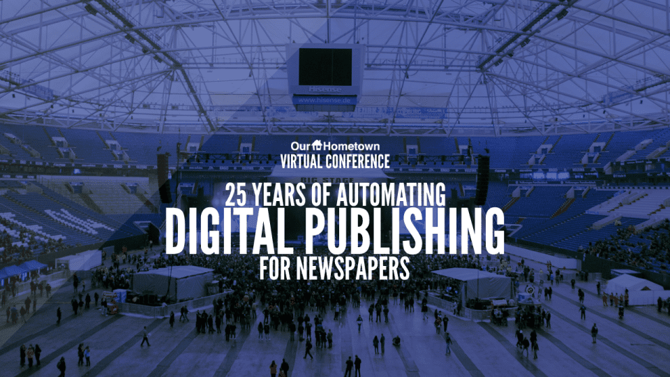 25 Years of Automating Digital Publishing for Newspapers