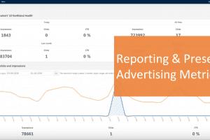 Reporting & Presenting Advertising Metrics