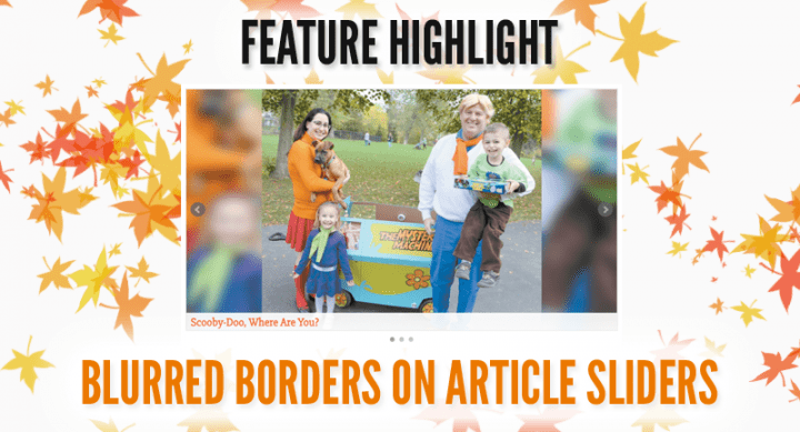 Feature Highlight: Blurred Borders on Article Sliders