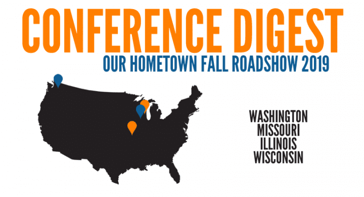 Our Hometown Roadshow: Conference Digest