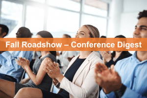 fall roadshow - conference digest