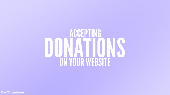 Accepting donations on your website