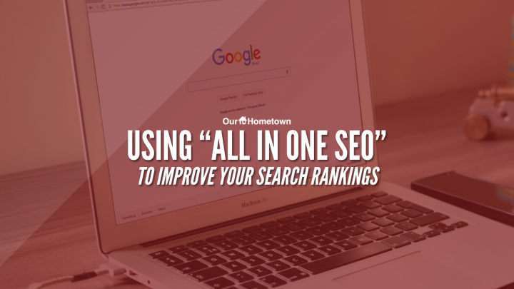 """Using """"All in One SEO"""" to improve your search rankings"""