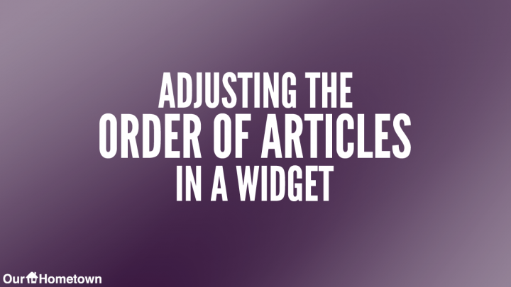 "How to ""Edit Order"" of Articles on Your Homepage"
