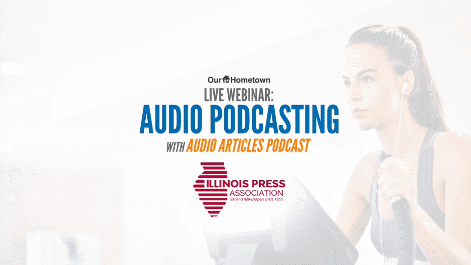 "Register for ""Audio Podcasting with Audio Articles"" for free today!"