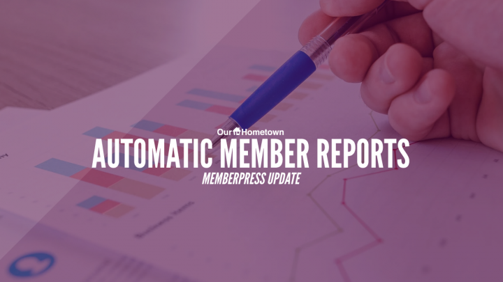 Receiving Automatic Member Reports within MemberPress