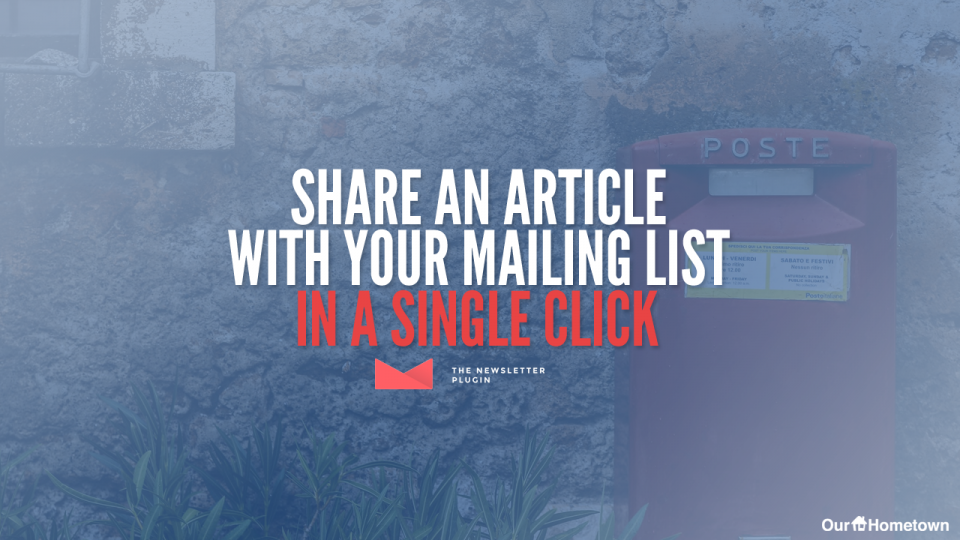 Share an Article with your Mailing List in just one click!