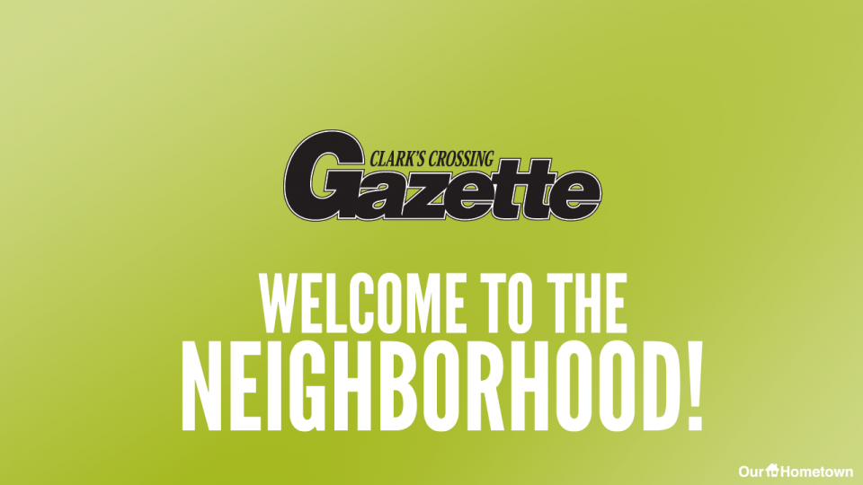Welcome to the Neighborhood: Clark's Crossing Gazette!
