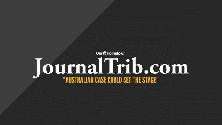"""JournalTrib.com: """"Australian case could set the stage"""""""