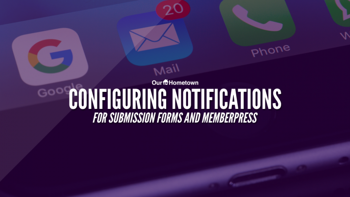 Adjusting Notifications on Forms & MemberPress events