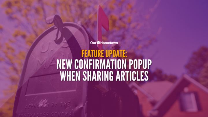 FEATURE UPDATE: Confirmation Popup when Sharing Articles via E-mail