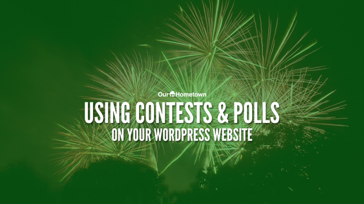 Using Polls and Contests on your website!