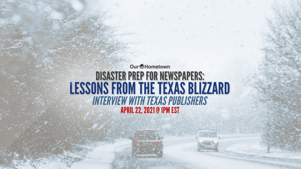 Disaster Prep for Newspapers: Lessons from the Texas Blizzard