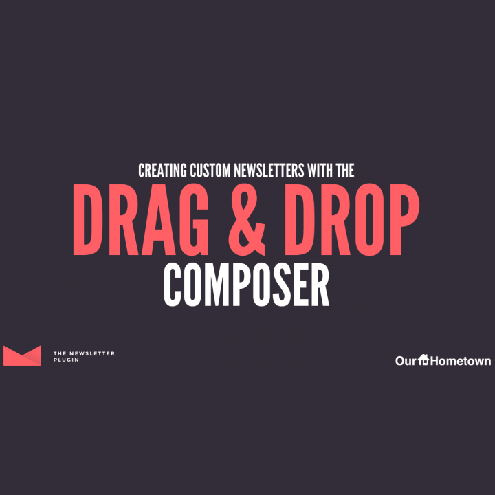 Creating Newsletters with Drag & Drop Composer