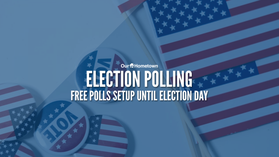 Election Polling: Free setup through Election Day!