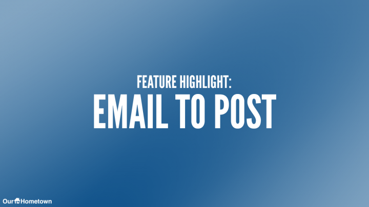 Feature Highlight: Email to Post