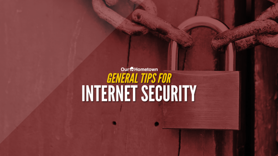 General tips for Internet Security