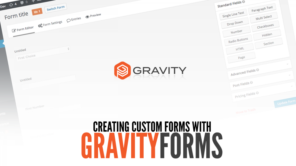 Creating custom forms with GravityForms