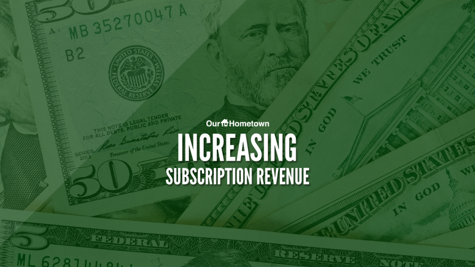 Tactics for Increasing Subscription Revenue