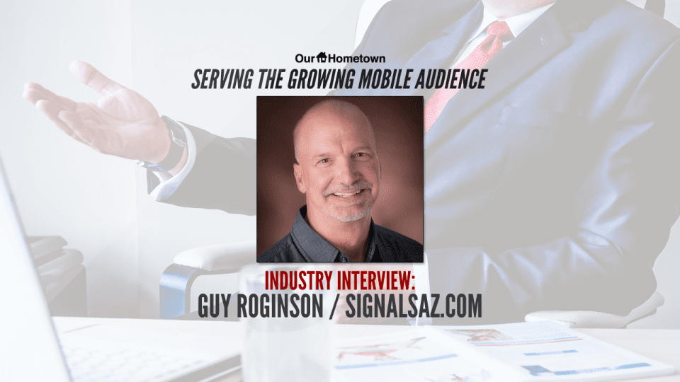 Industry Interview with Guy Roginson of SignalsAZ.com on adapting to mobile