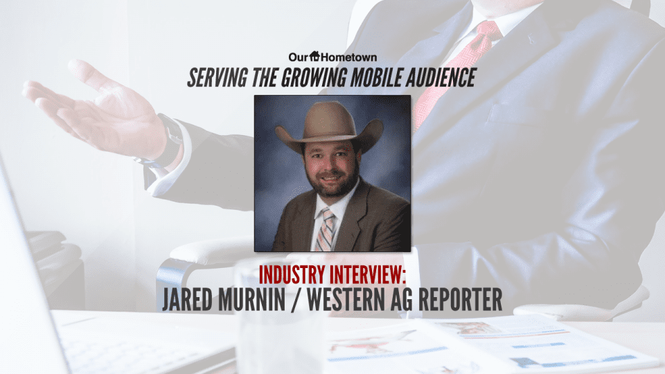 Industry Interview with Jared Murnin of the Western Ag Reporter