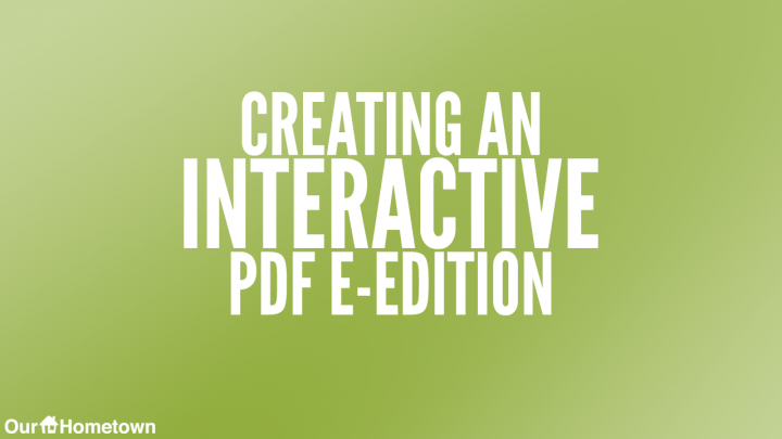 Creating an Interactive E-Edition