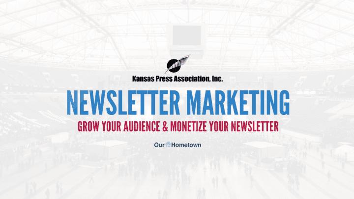 OHT presents on Newsletter Marketing for the Kansas Press Association
