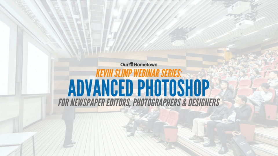 Kevin Slimp: Advanced Photoshop for Newspaper Editors, Photographers & Designers