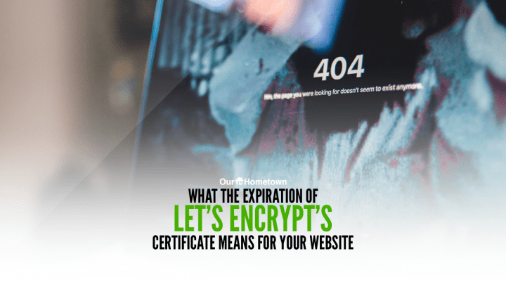 What the expiration of Let's Encrypt's certificate means for your readers