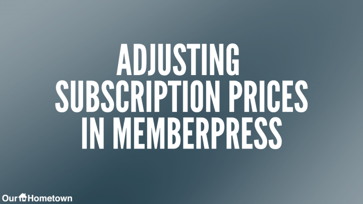 Changing Membership Prices in Memberpress