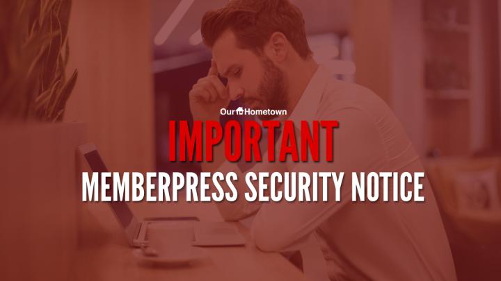 IMPORTANT: Memberpress Security Notice