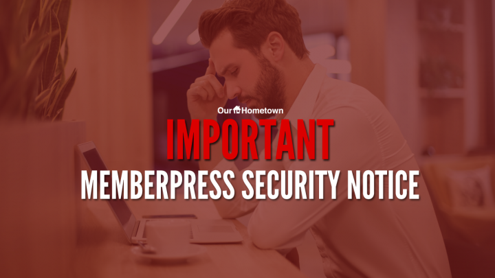 REMINDER: MemberPress Security Notice