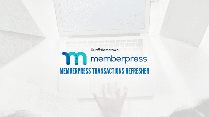 MemberPress Refresher: Transactions