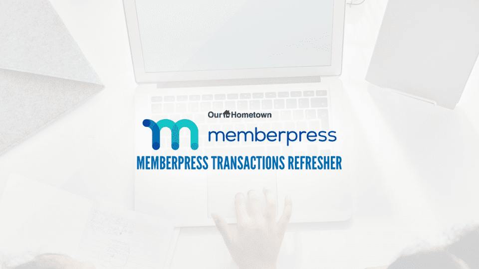 MemberPress Refresher: Transactions
