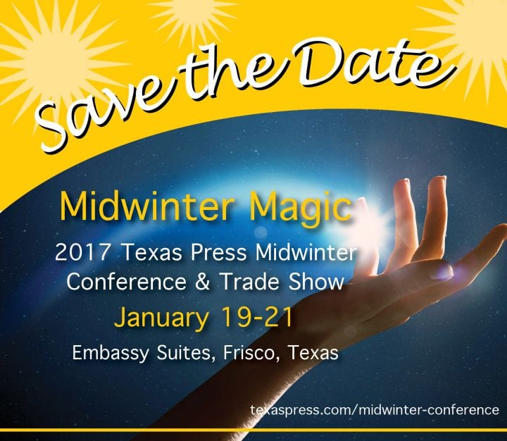 Our Hometown Joins the 2017 Texas Press Midwinter Conference & Trade Show