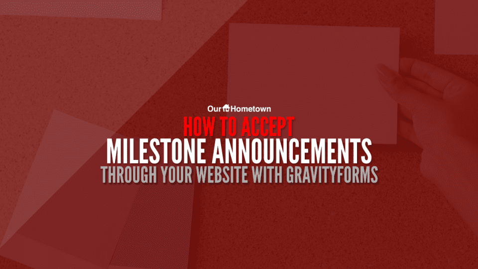 Accepting milestone announcements through your website
