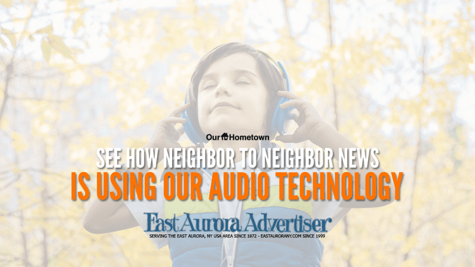East Aurora Advertiser podcast episode exemplifies use of audio