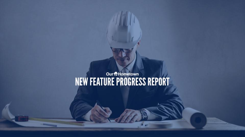 New Feature Progress Report