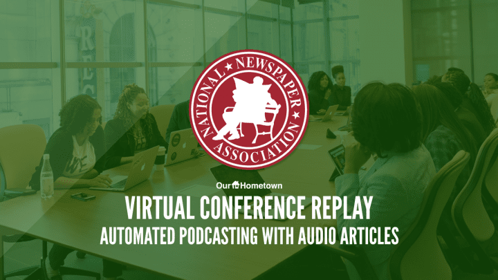 Automated Podcasting with Audio Articles - NNA Webinar Recap
