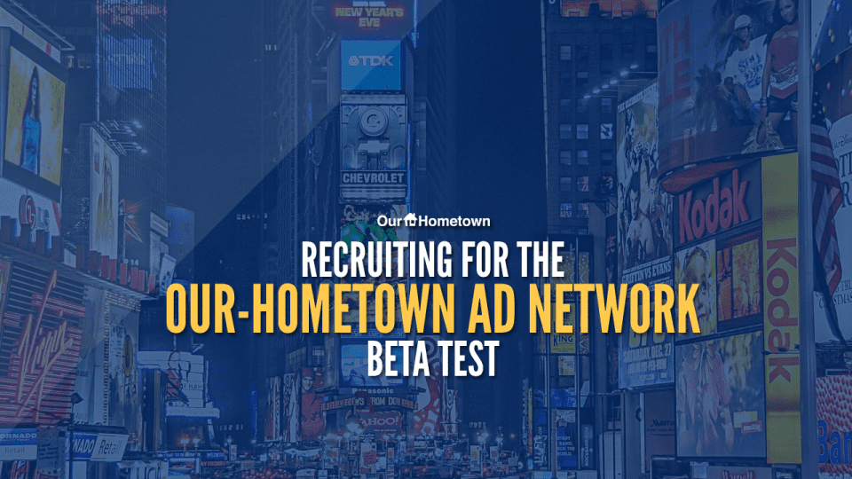 Our-Hometown launching beta test of Official Ad Network