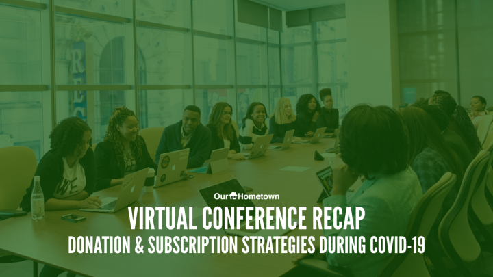 Virtual Conference Recap: Donation and Subscription Strategies During COVID