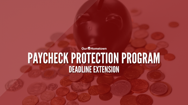 Paycheck Protection Program deadline extended
