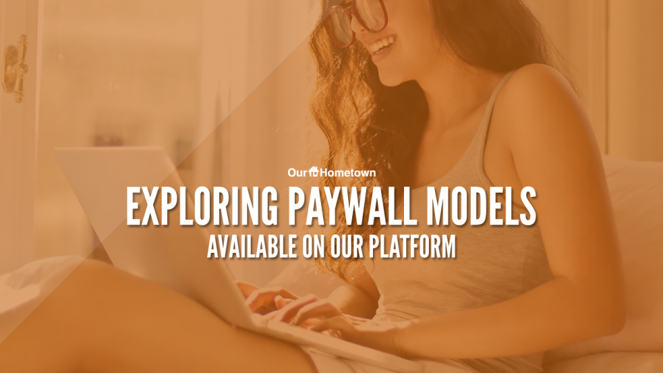 Introduction to Paywall Models available on OHT