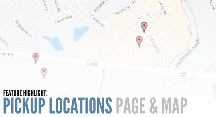 Feature Highlight: Pickup Locations