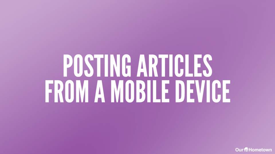 Posting Articles from Mobile Devices
