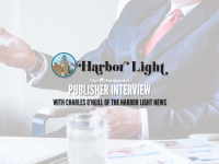 Publisher Interview with Charles O'Neill of the Harbor Light News