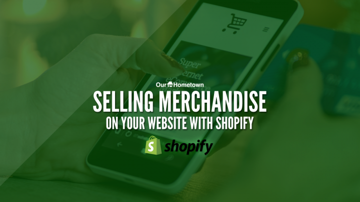 Selling Products on Your Website with Shopify