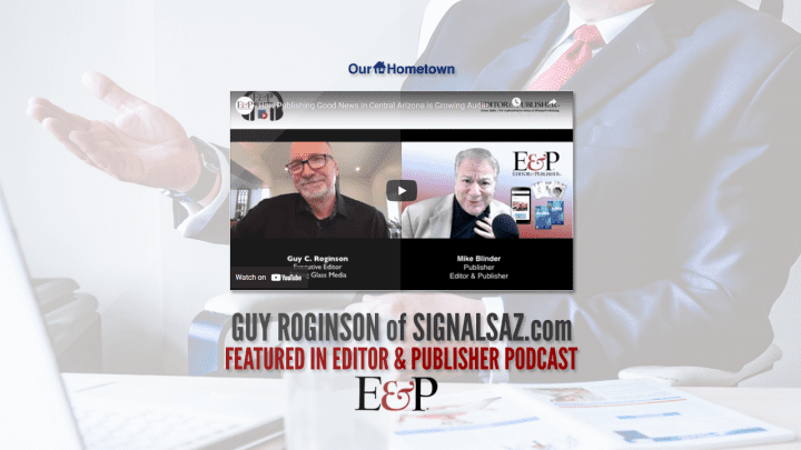 SignalsAZ's Guy Roginson featured on Editor and Publisher podcast
