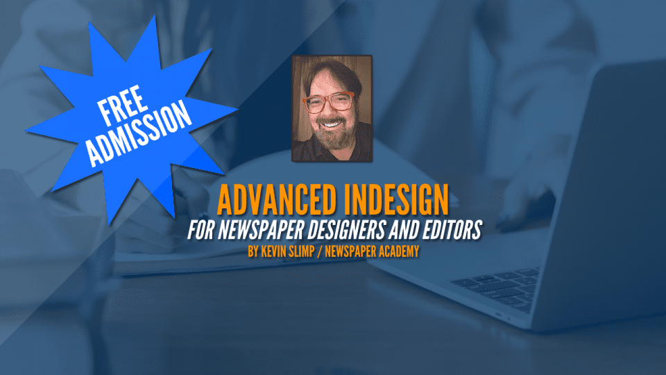 InDesign webinar with Kevin Slimp – FREE for Our Hometown customers