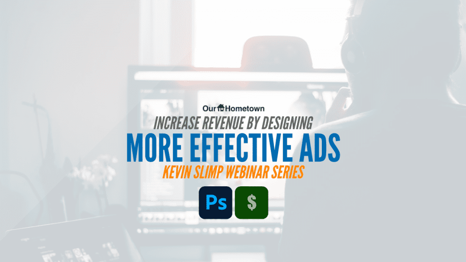 Kevin Slimp: Increase Revenue by Designing More Effective Ads